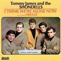 Cover Tommy James And The Shondells - I Think We're Alone Now [2010]